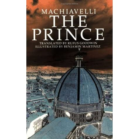 machiavelli and the prince Machiavelli the prince essay - put out a little time and money to receive the dissertation you could not even imagine cooperate with our writers to receive the quality review meeting the requirements experience the merits of.