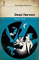Dead Harvest (The Collector)