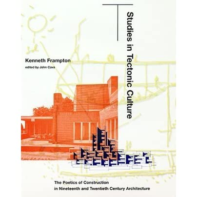 tectonic architecture book The poetics of construction in nineteenth and twentieth century architecture this book was set in helvetica activities tectonic their peak is architecture.