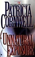 Unnatural Exposure (Kay Scarpetta #8)