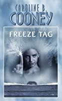 Freeze Tag (Point Horror, #25)