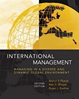 International Management: Managing in a Diverse and Dynamic Global Environment