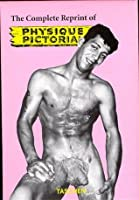 The Complete Reprint of Physique Pictorial: 1951-1990 (3 Volume Set)