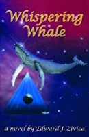 Whispering Whale (Post-apocalyptic voyage and a whale follows.)