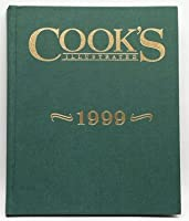 Cook's Illustrated 1999 Annual (Cooks Illustrated Annuals)