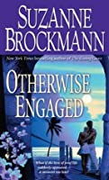 Otherwise Engaged (Sunrise Key Trilogy, #3)