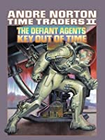 Time Traders II: The Defiant Agents and Key Out of Time (Time Traders/Ross Murdock #2-3)