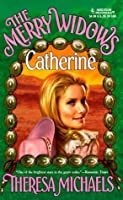 The Merry Widows...Catherine (The Merry Widows, #2)