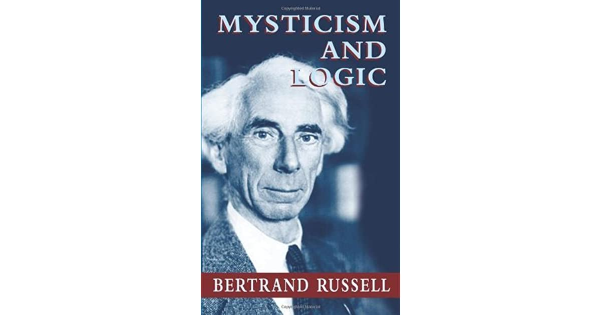 mysticism and logic and other essays by bertrand russell Carroll, lewis - the game of logic  russell, bertrand - introduction to  mathematical philosophy  russell, bertrand - mysticism and logic and other  essays.