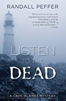 Listen to the Dead (Cape Islands Mysteries)