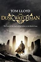 The Dusk Watchman: Book Five of The Twilight Reign