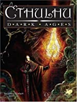Cthulhu Dark Ages (Call of Cthulhu)