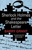 Sherlock Holmes and the Shakespeare Letter (A Sherlock Holmes Mystery)