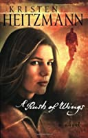 A Rush of Wings (A Rush of Wings #1)