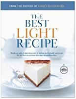 The Best Light Recipe: Would You Make 28 Light Cheesecakes to Find One You'd Actually Want to Eat? We Did. Here Are 300 Lower Fat Recipes Tha