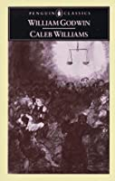 Caleb Williams: Or, Things As They Are