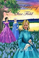 Moon Over Blazing Star Field (Winds of Freedom #2)