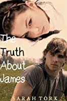 The Truth About James (Y.A #2)