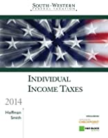 South-Western Federal Taxation 2014: Individual Income Taxes