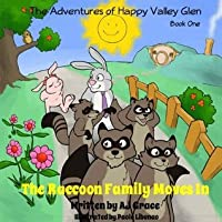 The Raccoon Family Moves In (The Adventures of Happy Valley Glen)