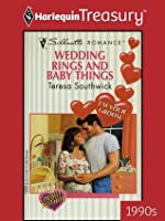 Wedding Rings and Baby Things (Silhouette Romance)