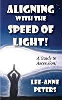 Aligning with the Speed of Light