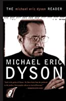 The Michael Eric Dyson Reader