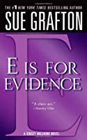E is for Evidence (Kinsey Millhone, #5)