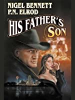 His Father's Son (Ethical Vampires)