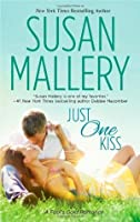 Just One Kiss (Fool's Gold, #10)