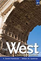 The West: A Narrative History, Volume One: To 1660, Books a la Carte Plus New Myhistorylab with Etext -- Access Card Package