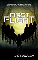 First Flight (Generation Icarus)