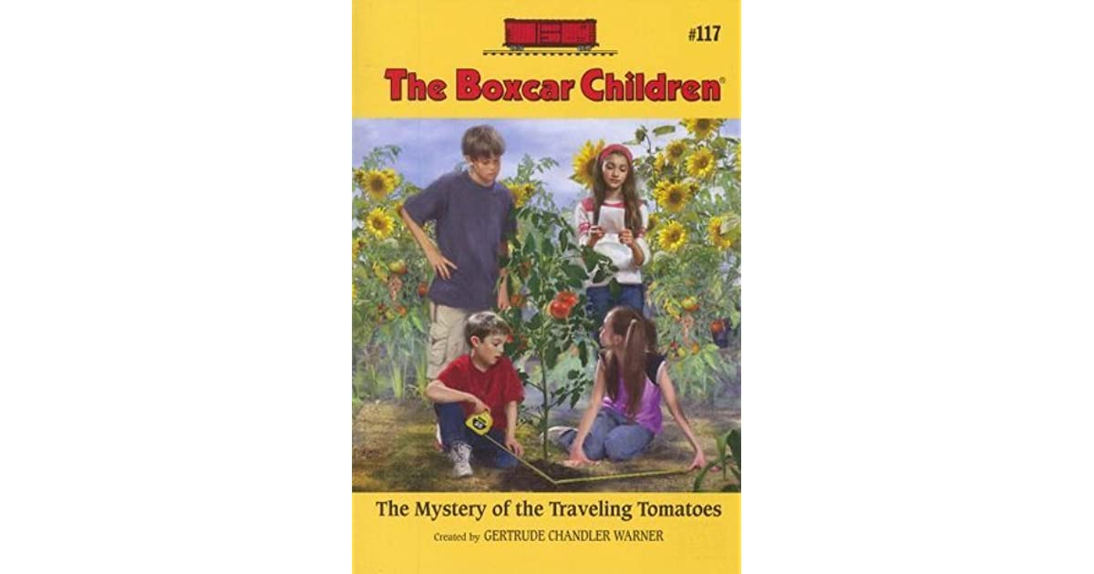 Boxcar Children Book Cover : The mystery of traveling tomatoes boxcar children