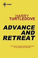 Advance and Retreat (War Between the Provinces, #3)