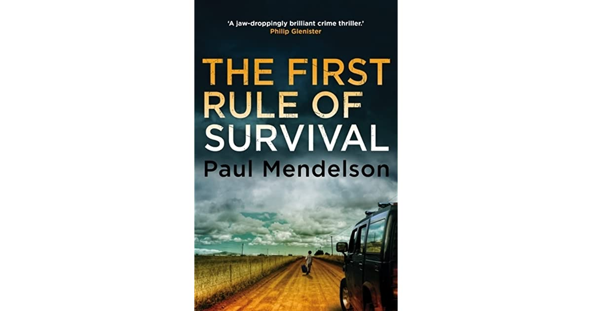 rules of survival essay The entire tone of the rules of survival is a little bit of darkness and a whole lot  of no-nonsense honesty after all, it's told from the perspective of matthew walsh, .