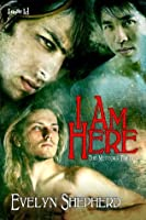 I Am Here (The Meteora Trilogy)
