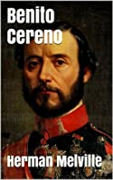 Benito Cereno (Illustrated + Audio Links)