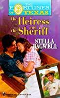 The Heiress and the Sheriff (Fortunes Of Texas #8)