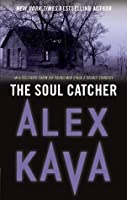 The Soul Catcher (Maggie O'Dell, #3)