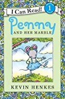 Penny And Her Marble By Kevin Henkes Reviews Discussion