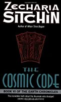 The Cosmic Code (The Earth Chronicles, #6)