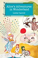 Alice's Adventures in Wonderland (Alice's Adventures in Wonderland #1)