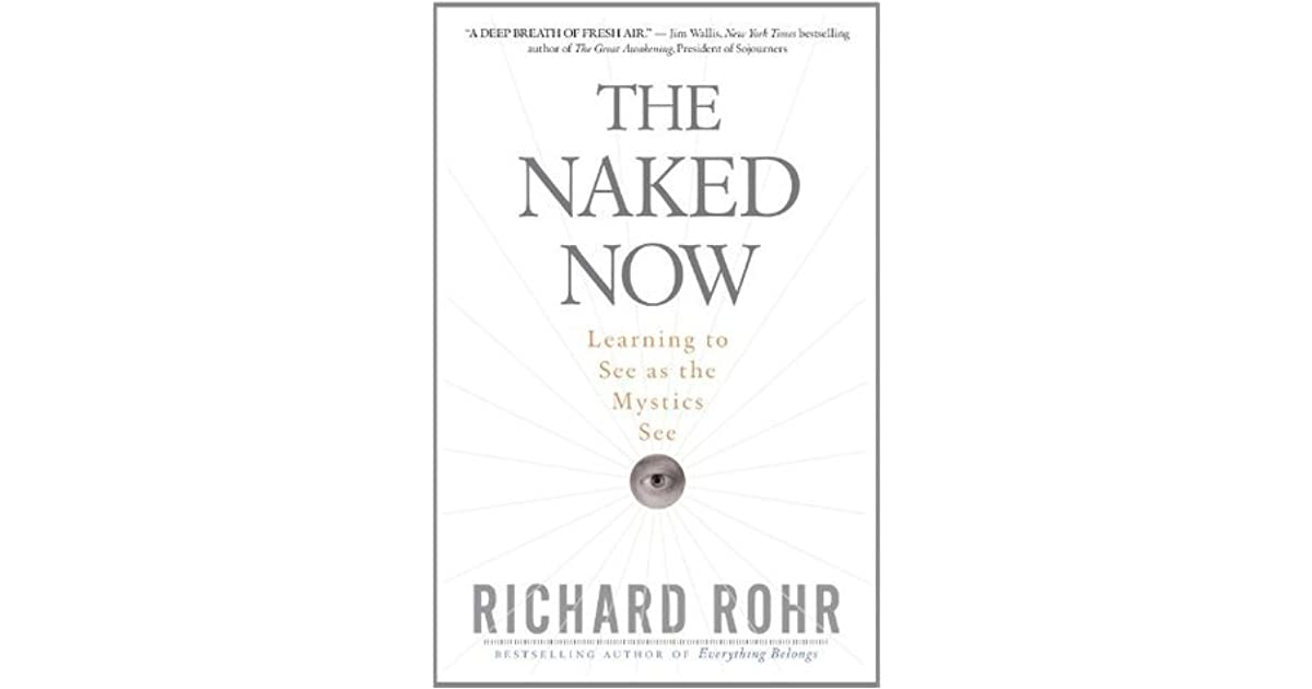 The naked now richard rohr video pic 65