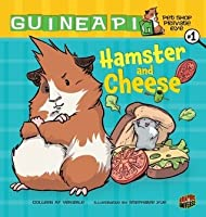 Hamster and Cheese (Guinea PIG, Pet Shop Private Eye, #1)