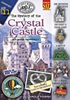The Mystery of the Crystal Castle: Bavaria, Germany (Around the World in 80 Mysteries)