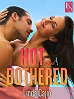 Hot and Bothered: A Loveswept Classic Romance