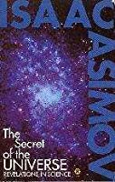 The Secret Of The Universe: Revelations In Science