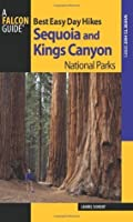 Best Easy Day Hikes Sequoia and Kings Canyon National Parks, 2nd (Best Easy Day Hikes Series)