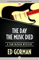 The Day the Music Died (The Sam McCain Mysteries, 1)