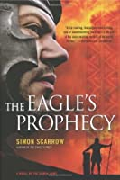 The Eagle's Prophecy (Eagle, #6)